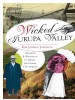 Wicked Jurupa Valley by: Kim Jarrell Johnson ISBN10: 161423552x