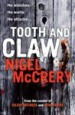 Tooth and Claw by: Nigel McCrery ISBN10: 162365310x