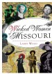 Book: Wicked Women of Missouri (mentions serial killer Bertha Gifford)