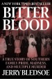 Book: Bitter Blood (mentions serial killer Velma Barfield)