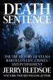 Book: Death Sentence (mentions serial killer Velma Barfield)