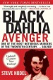 Black Dahlia Avenger by: Steve Hodel ISBN10: 1628725966