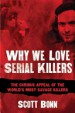 Book: Why We Love Serial Killers (mentions serial killer Darren Deon Vann)
