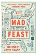 Book: The Mad Feast: An Ecstatic Tour thr... (mentions serial killer Atlanta Ripper)