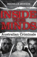 Inside Their Minds by: Rochelle Jackson ISBN10: 1741761425