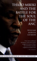 Thabo Mbeki and the Battle for the Soul of the ANC by: William Mervin Gumede ISBN10: 1770070990