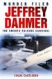 Jeffrey Dahmer by: Chloe Castleden ISBN10: 1780333404
