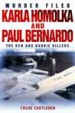 Karla Homolka and Paul Bernardo by: Chloe Castleden ISBN10: 1780333420
