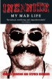 Insanity - My Mad Life by: Charles Bronson ISBN10: 1782192522