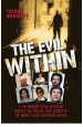 Book: The Evil Within - A Top Murder Squa... (mentions serial killer Alexander Pichushkin)