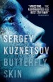 Book: Butterfly Skin (mentions serial killer Sergei Ryakhovsky)