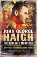 Book: John George Haigh, the Acid-Bath Mu... (mentions serial killer John George Haigh)