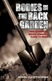 Bodies in the Back Garden by: Nigel Cawthorne ISBN10: 178418179x