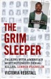 The Grim Sleeper by: Victoria Redstall ISBN10: 1786068664