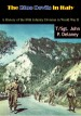 The Blue Devils in Italy by: T/Sgt. John P. Delaney ISBN10: 1787205754