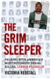 The Grim Sleeper - Talking with America's Most Notorious Serial Killer, Lonnie Franklin by: Victoria Redstall ISBN10: 1789460387