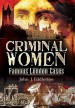 Book: Criminal Women (mentions serial killer Annie Walters)