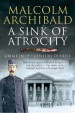 Book: A Sink of Atrocity (mentions serial killer Patrick Mackay)