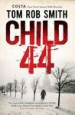 Child 44 by: Tom Rob Smith ISBN10: 1847398081