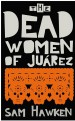 Book: The Dead Women of Juárez (mentions serial killer Bulelani Mabhayi)