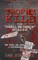 Trophy Kill by: Dan Zupansky ISBN10: 1926801008