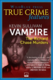 Book: Vampire (mentions serial killer Richard Trenton Chase)