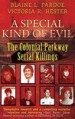 A Special Kind of Evil by: Blaine Lee Pardoe ISBN10: 1947290045