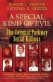 Book: A Special Kind of Evil (mentions serial killer Colonial Parkway Killer)