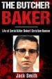 Book: The Butcher Baker (mentions serial killer Robert Christian Hansen)