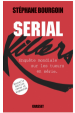 Serial Killers by: Stéphane Bourgoin ISBN10: 2246462290