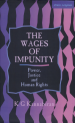 Book: The Wages of Impunity (mentions serial killer Charles Sobhraj)