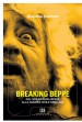 Breaking Beppe by: Giuliano Santoro ISBN10: 8868265907